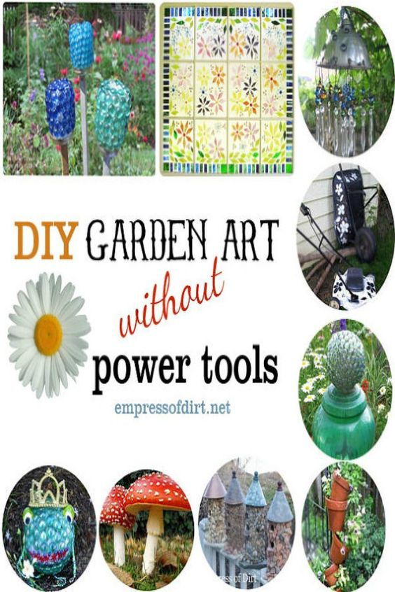 Wonderful ideas for garden art and no need for power tools!