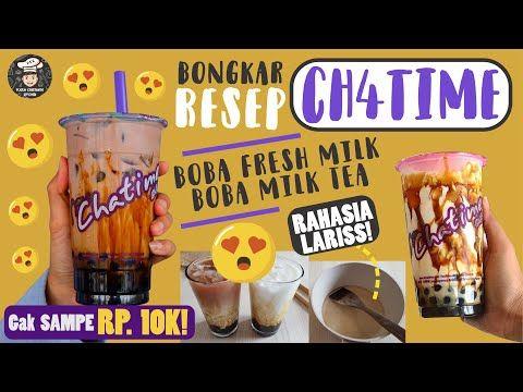 Modal 1 Porsi Ch4time Gk Sampe Rp 10k Bongkar Resep Ch4time Boba Milk Tea Gampang Youtube Resep Minuman Smoothies Minuman