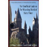 The Unofficial Guide to The Wizarding World of Harry Potter: A Planet Explorers Travel Guide for Kids (Kindle Edition)By Laura Schaefer