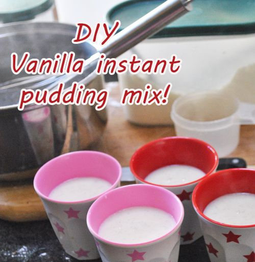 DIY Vanilla instant pudding mix! Simple and delicious!