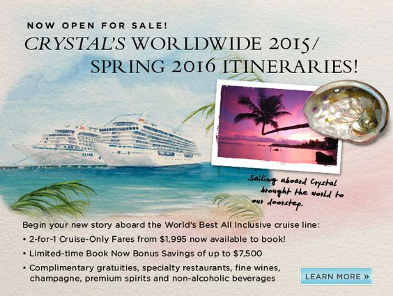 Crystal Cruises (top rates cruise company. Actually 100% all inclusive, none of the sneaky fees. Amazing, long, destinations. Someday. Time to start saving!)