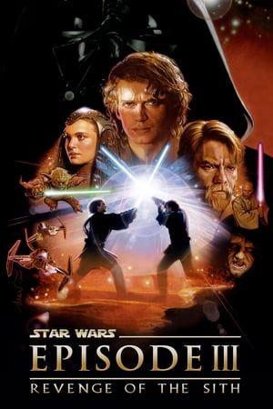 Star Wars Episode Iii Revenge Of The Sith 2005 Full Movie Die Rache Der Sith Rache Sith
