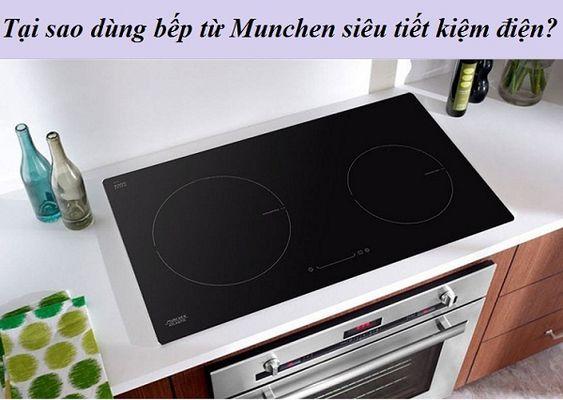 Bật mí lý do tại sao dùng bếp từ Munchen siêu tiết kiệm điện