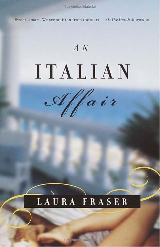 An Italian Affair by Laura Fraser