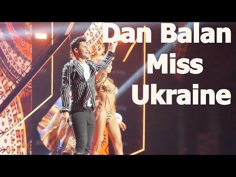 Dan Balan Miss Ukraine 2019 Kiev Numa Numa Allegro Ventigo Hold On Love Youtube Dan Ukraine Kiev