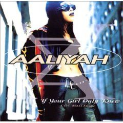 Aaliyah – If Your Girl Only Knew acapella