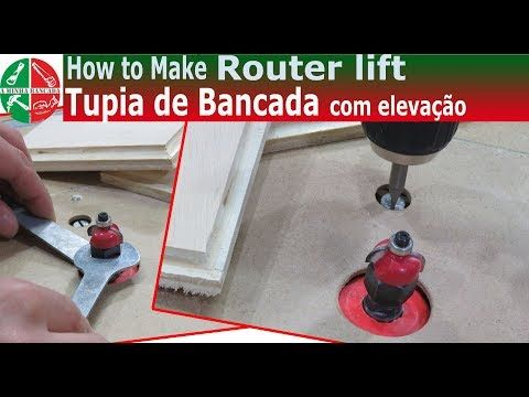 Tupia De Bancada Com Elevacao How To Make Router Lift Youtube