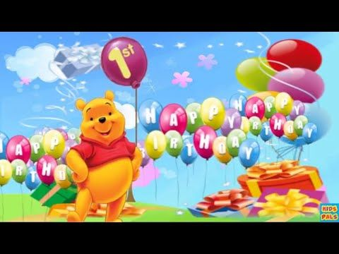 1st Birthday Wishes Happy Birthday Song With Winnie The Pooh