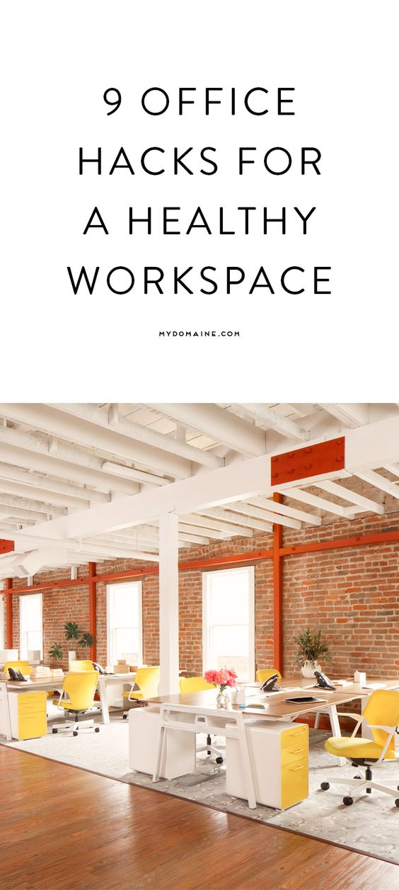 9 office hacks for a healthy workspace offices office for Office design hacks