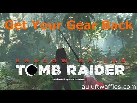 Get Your Gear Rough Landing Peruvian Jungle Shadow Of The Tomb