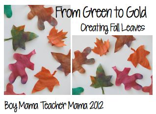 Boy Mama: From Green to Gold: Creating Fall Leaves