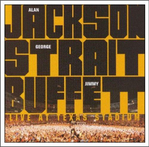 Jimmy Buffett Alan Jackson George Strait Jimmy Buffett Live At