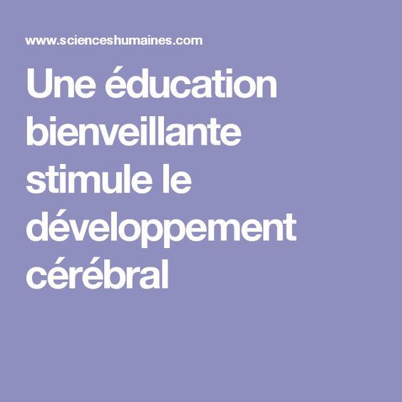 Une éducation bienveillante stimule le développement cérébral