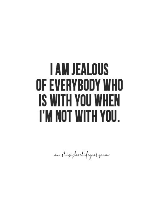 Love Jealousy Quotes Unique 28 Best Love Of Lyf Images On Pinterest  Thoughts Words And