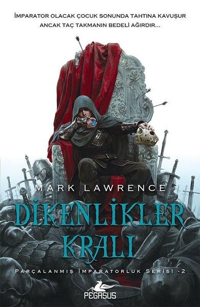 Dikenlikler Kralı: Parçalanmış İmparatorluk Serisi 2