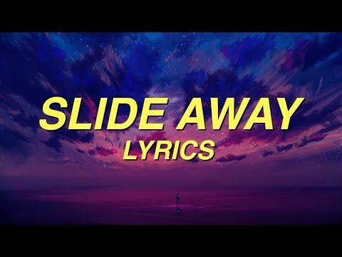 2 Miley Cyrus Slide Away Lyrics Youtube Away Lyrics Cool