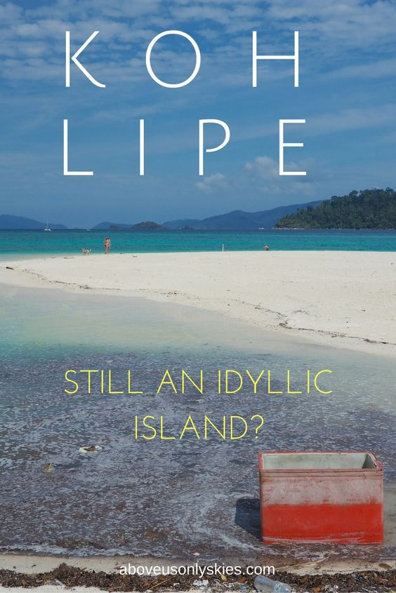 The beaches and the food - the crowds and the rubbish. Koh Lipe, Thailand.