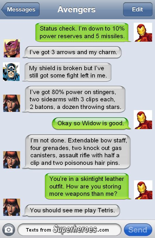 Dibs on Widow in the zombie apocalypse.   Texts From Superheroes