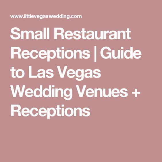 Small Restaurant Receptions | Guide to Las Vegas Wedding Venues + Receptions