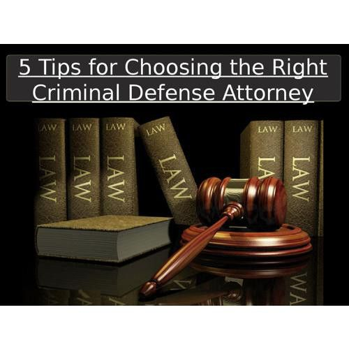 6 Tips For Choosing The Right Criminal Defense Attorney Business
