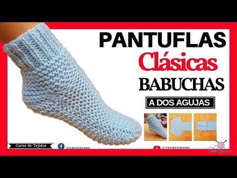 Pantuflas Y Babuchas A Dos Agujas Punto Santa Clara Tejidos A Palillos Youtube Como Tejer Calcetines Como Tejer Pantuflas Como Hacer Zapatos Tejidos