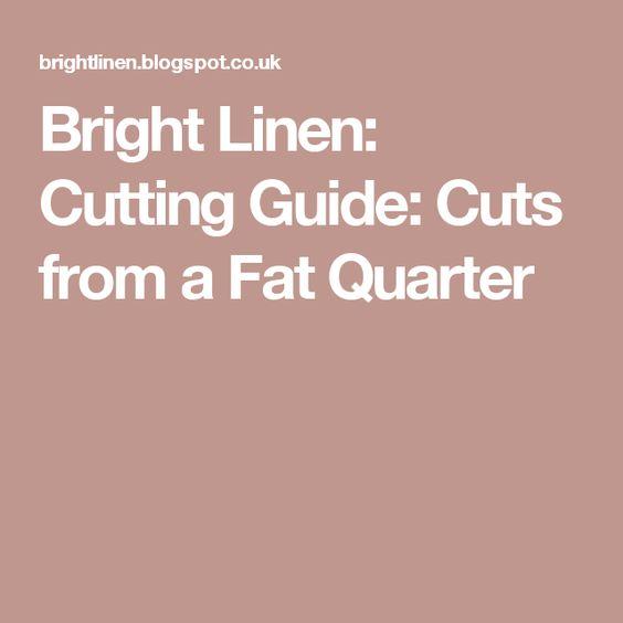 Bright Linen: Cutting Guide: Cuts from a Fat Quarter