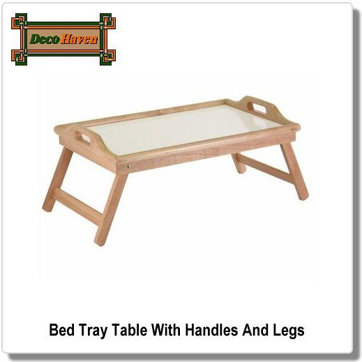 Bed Tray Table With Handles And Legs This Tray Table Is Artfully Crafted From Wood With Foldable Legs For Easy Storage I Bed Tray Table Bed Tray Tray Table