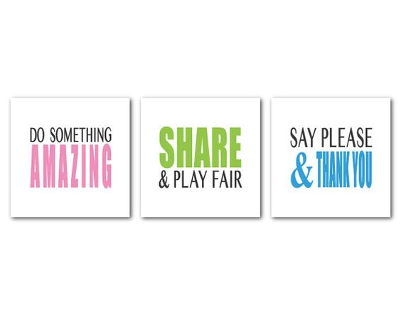 Word Art Print - Playroom Rules Trio B - Do Something Amazing, Share and Play Fair, Say Please & thank You    Playroom Rules Trio A: