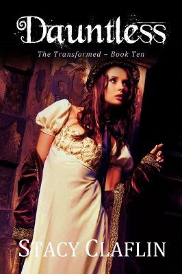 Dauntless (The Transformed #10) by Stacy Claflin