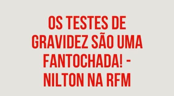 RFM - Nilton - os testes de gravidez são uma fantochada
