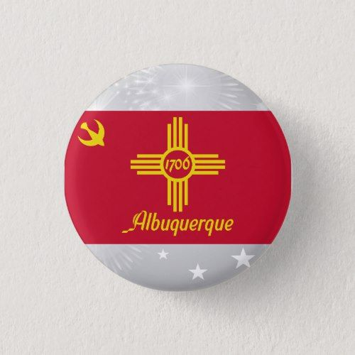 Flag Of Albuquerque New Mexico United States Pinback Button New Mexico State Flag New Mexico Buttons Pinback