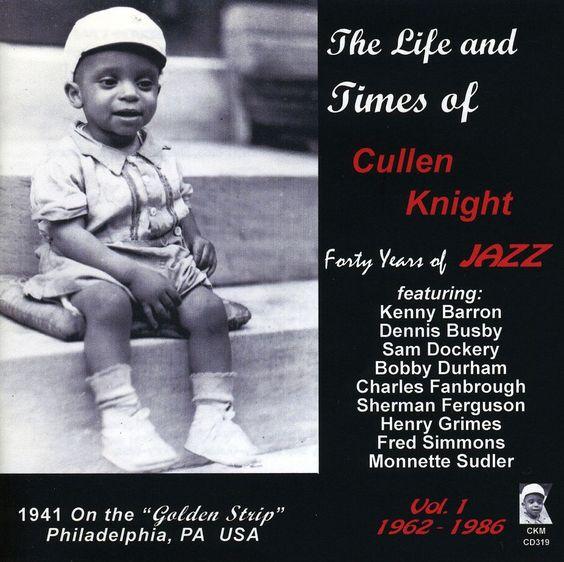 Cullen Knight - Vol. 1-Life & Times Of Cullen Knight