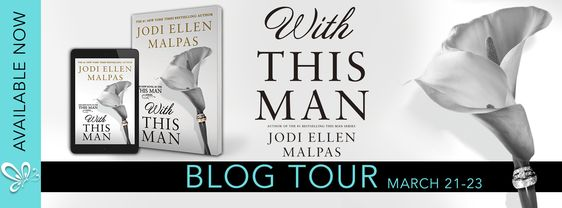 ~Blog Tour~With This Man (This Man #4) by Jodi Ellen Malpas~