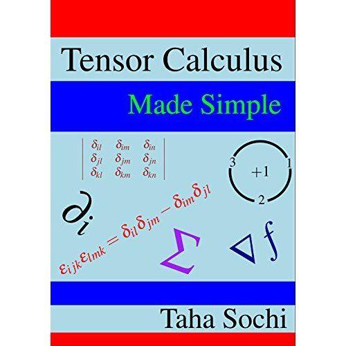 Tensor Calculus Made Simple Calculus Math Books Math For Kids