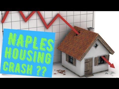 Housing Market Crash Naples Real Estate Naples Real Estate Market Naples Real Estate Real Estate Marketing Housing Market