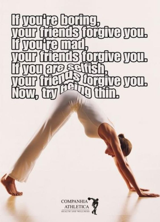 will your friends forgive you for being thin?
