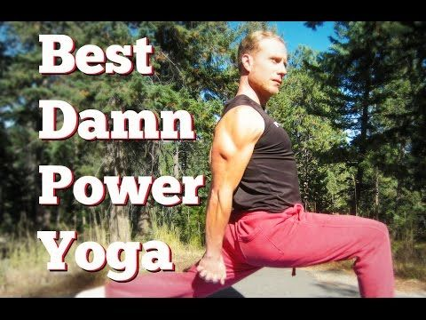 The 40 Min BEST DAMN POWER YOGA WORKOUT VIDEO! Yoga for Weight Loss Strength Flexibility Athletes - YouTube