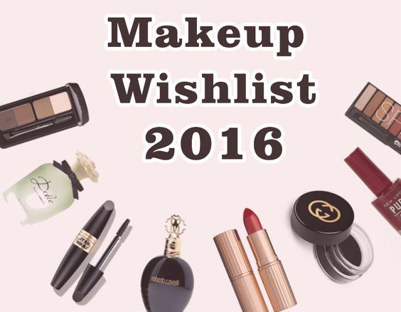 Makeup Wish List 2016