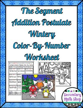 math worksheet : segment addition postulate color by number wintery worksheet  : Segment Addition Postulate Worksheet
