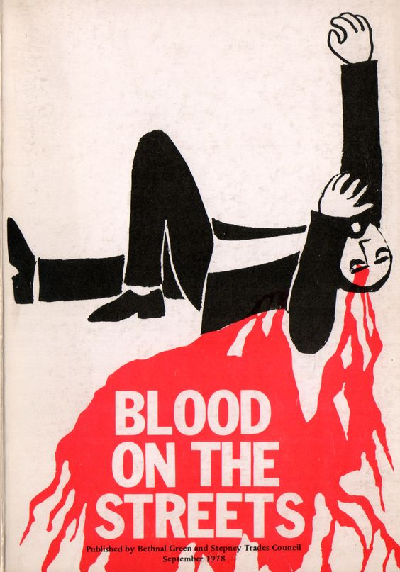 B is for Blood on the Streets. Dan Jones, an east London artist and activist, collaborated on this 1978 pamphlet. Jones' cover design made its way on to placards carried behind the coffin of Altab Ali, murdered in east London in 1978. The design illustrates the racial tensions evident in Tower Hamlets in the late-twentieth century. (Ref: London Collection BET D1.1)
