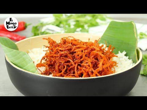 Spicy Chicken Floss Serunding Ayam Recipe Spicy Chicken