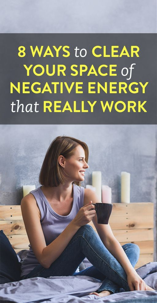 How to clear your space of negative energy banish those Negative energy in house