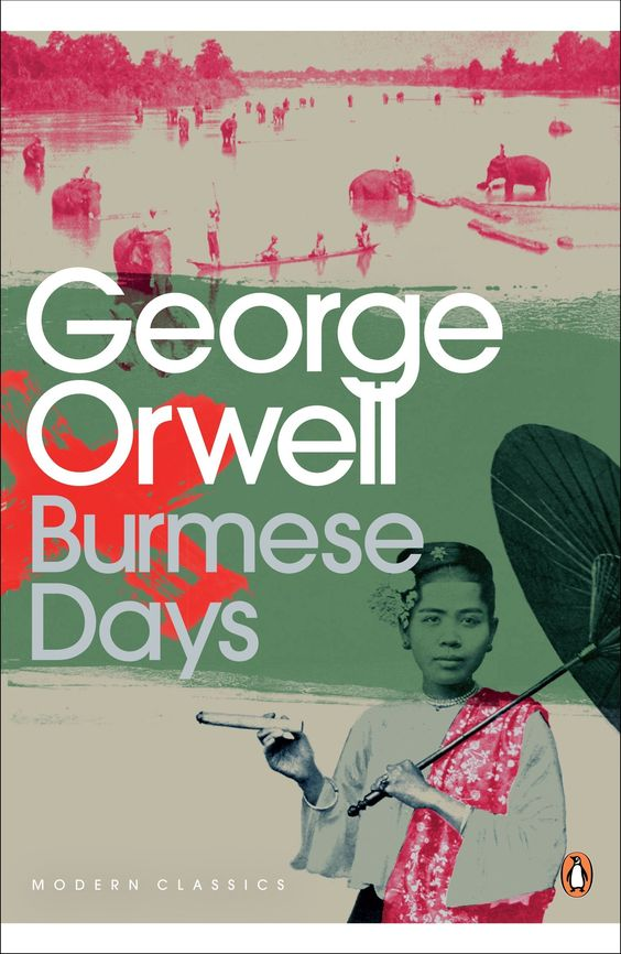 Burmese Days: George Orwell