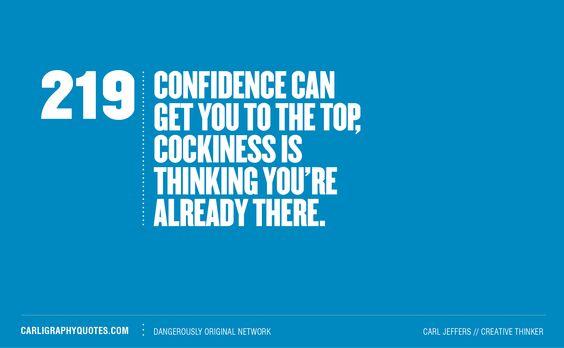 Confidence vs Cockiness