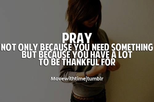 If you live in the US, you better be praying because you're thankful. We're very blessed!