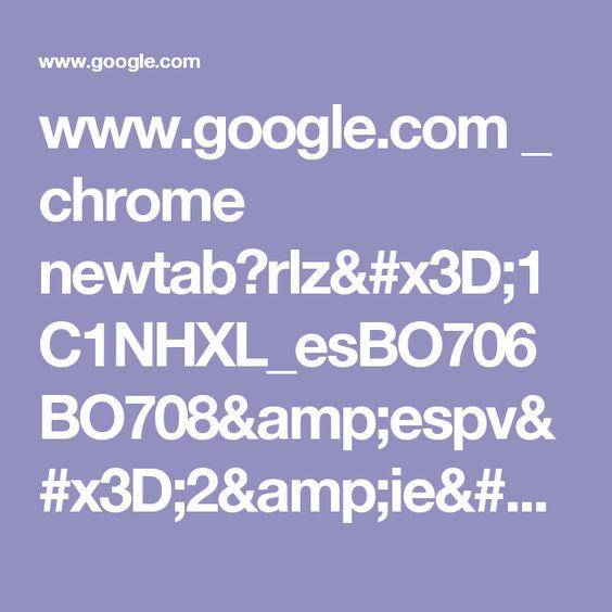 www.google.com _ chrome newtab?rlz=1C1NHXL_esBO706BO708&espv=2&ie=UTF-8
