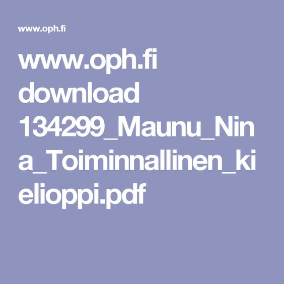 www.oph.fi download 134299_Maunu_Nina_Toiminnallinen_kielioppi.pdf