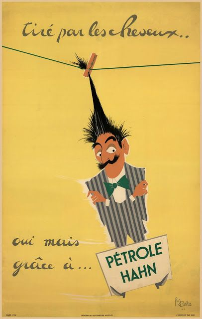 affiche publicitaire pour petrole hahn guy bara ann es 50 en 1885 charles hahn pharmacien. Black Bedroom Furniture Sets. Home Design Ideas