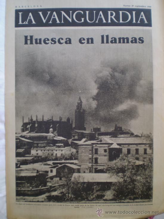 Spain - 1936. - GC - La Vanguardia 29 Septiembre 1936 Guerra Civil Huesca en Llamas