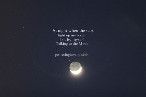 Moon Quotes Tumblr Impressive Moon Tumblr Quotes .sidetalking To Me Tooor Am I A Foolwho